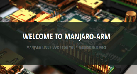Re: Manjaro ARM launched | Raspberry Pi | Scoop.it