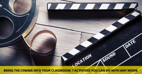 Bring the Cinema into Your Classroom 7 Simple Activities You Can Do with Any Movie   Fancy English   Scoop.it