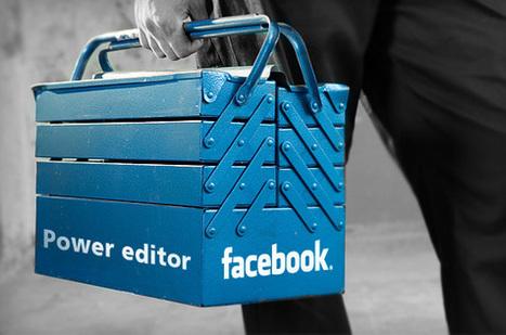 Avec Facebook Power Editor, optimisez vos campagnes publicitaires | Forumactif | Scoop.it