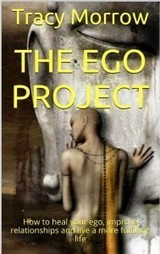 The Ego Project - Inspir3Inspir3 | Personal Development & Improvement | Scoop.it