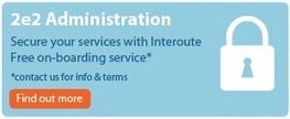 2e2 Administration – Secure Your Services | Interoute - Application enablement | Scoop.it