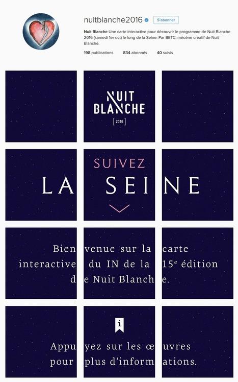 [ARTICLE CLIC] Le compte Instagram de la Nuit Blanche 2016 se transforme en carte interactive du parcours artistique grâce au mécénat de BETC | Clic France | Scoop.it