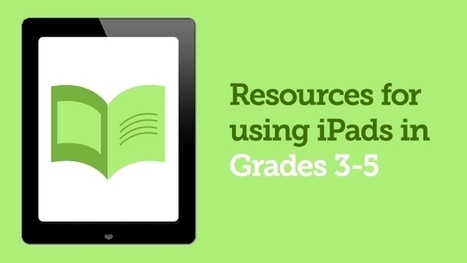 Resources for Using iPads in Grades 3-5 | Library Web 2.0 skills | Scoop.it