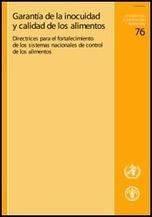 Garantía de la Inocuidad y Calidad de los Alimentos: Directrices para el Fortalecimiento de los Sistemas Nacionales de Control de los Alimentos | Mercadeo de la alimentación | Scoop.it