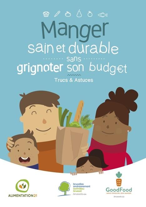 Manger sain et durable sans grignoter son budget : Trucs & astuces - Alimentation21 | ALIMENTATION21 - Réalisations & publications | Scoop.it