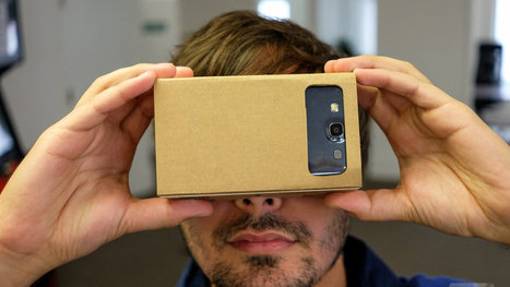 Google's Cardboard turns your Android device into a VR headset | Nouvelles activités | Scoop.it