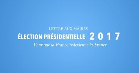 Présidentielle 2017 : lettre d'Henry de Lesquen aux maires de France | coups de coeur, coups de gueule | Scoop.it