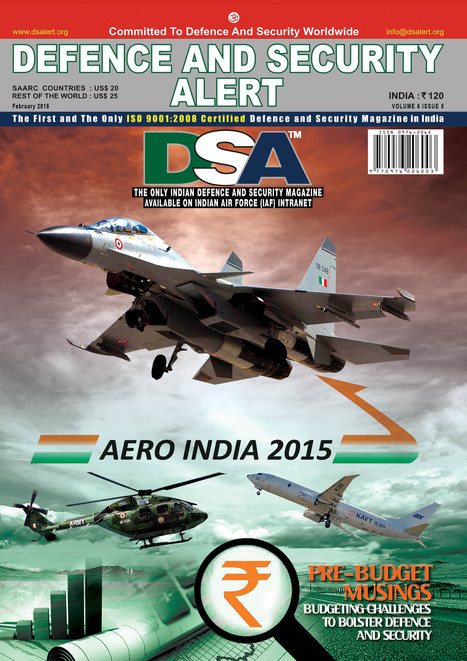 *** DSA February Issue is Online *** -- Aero India 201 --  For more click here: http://www.dsalert.org/aero-india | Defence News Magazine in India-DSA | Scoop.it