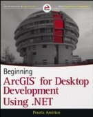 Beginning ArcGIS for Desktop Development using .NET - Fox eBook | GIS | Scoop.it