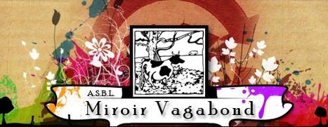 Ateliers 2013-2014 I Hotton I Miroir Vagabond | Programme 2013-2014 des ateliers créatifs en Wallonie et à Bruxelles | Scoop.it