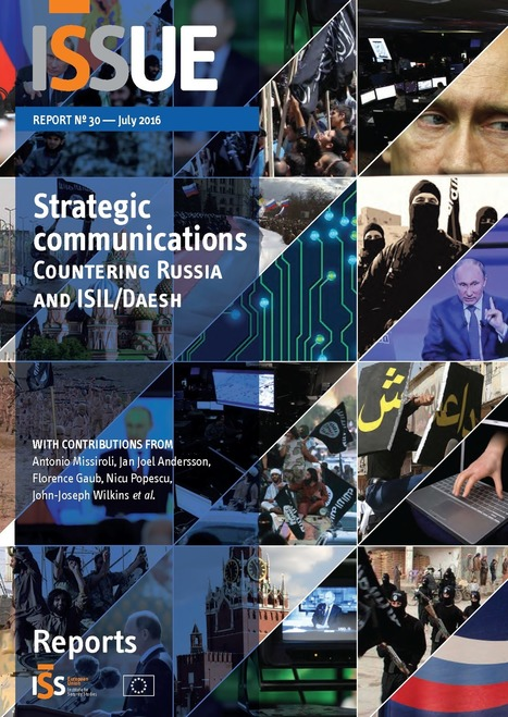 Strategic communications – Countering Russia and ISIL/Daesh | STRATEGIC COMMUNICATIONS & PUBLIC DIPLOMACY | Scoop.it