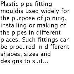 How Can the Mould Maker Create Plastic Pipe Fitting for Various Purposes?   Plastic Injection Molding   Scoop.it