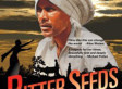 Brilliant Documentary Bitter Seeds Illuminates Plight of the Indian Farmer | Food issues | Scoop.it