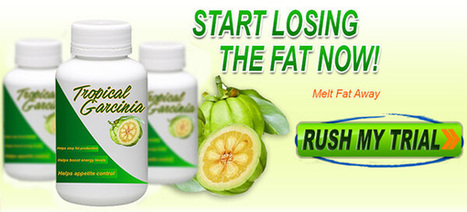 Tropical Garcinia Review - #1 Weight Loss Supplement? | Supplement reviews | Scoop.it
