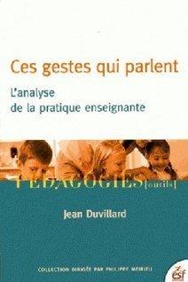 Jean Duvillard : Ces gestes qui parlent | Enseigner, former, éduquer | Scoop.it