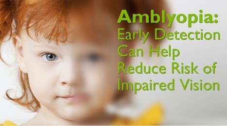 Lazy Eye or Amblyopia In Children   Eye Care   Scoop.it