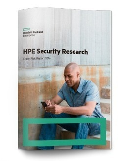 HPE Cyber Risk Report 2016 | Informática Forense | Scoop.it