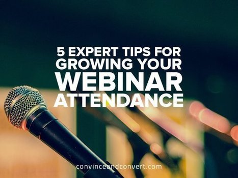 5 Expert Tips for Growing Your Webinar Attendance | Linguagem Virtual | Scoop.it