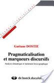 Pragmaticalisation & marqueurs discursifs | Marqueur discursif | Scoop.it