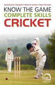 Know the Game: Complete skills: Cricket | Online Book Store | Scoop.it