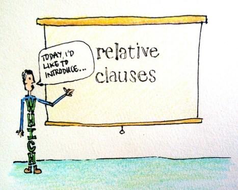 Defining relative clauses | TeachingEnglish | Scoop.it