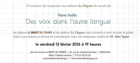 Vendredi 12 février 2016 :: lecture-rencontre avec Pierre Voélin et John Taylor (Le Bruit du Temps, Paris) | TdF  |   Poésie contemporaine | Scoop.it