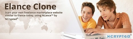 Website Clones by NCrypted - Elance Clone | Elance Clone | Elance Clone Script | Freelance Marketplace Clone - NCrypted | Scoop.it