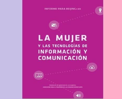 Informe para Beijing+20: La mujer y las tecnologías de información y comunicación - Comunidad LRMComunidad LRM | Formación Digital | Scoop.it
