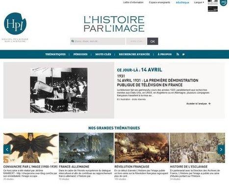 Découvrez le nouveau site de l'Histoire par l'image - Association des Professeurs d'Histoire et de Géographie | Ressources d'autoformation dans tous les domaines du savoir  : veille AddnB | Scoop.it