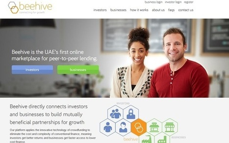 Dubai-based Beehive launches region's first P2P online lending platform for SMEs - | P2P and Social Lending: Global Trends | Scoop.it