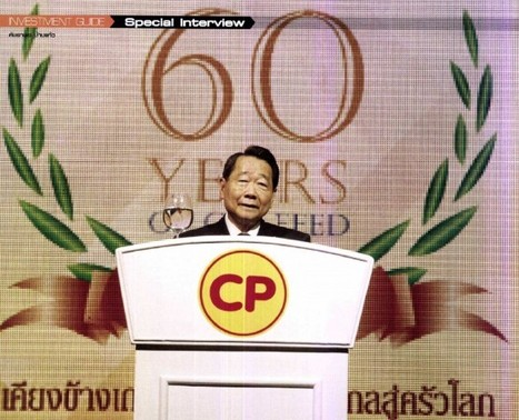 CP Chairman Mentions DuPont as Good Example of Global Innovative Company | DuPont ASEAN | Scoop.it