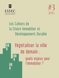 Végétaliser la ville de demain | biodiversité en milieu urbain | Scoop.it