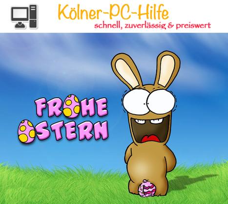 Die Kölner-PC-Hilfe wünscht allen Frohe Ostertage | Koelner-PC-Hilfe | Scoop.it