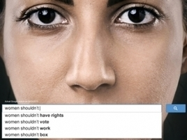 Powerful Ads Use Real Google Searches to Show the Scope of Sexism Worldwide | Tools for Teachers | Scoop.it