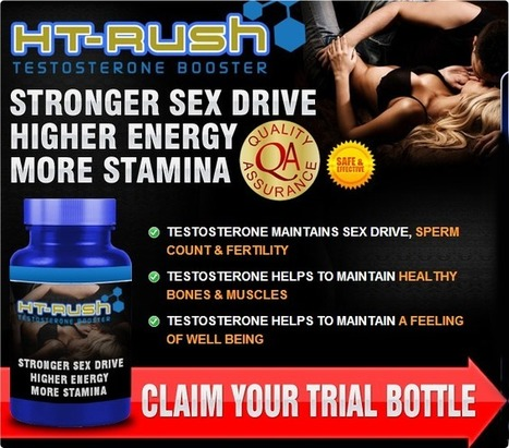 HT Rush Review – Does HT Rush Testosterone Booster Work? Find Out! | | HT Rush Testosterone Booster | Scoop.it