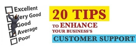 20 Tips to Enhance Your Business's Customer Support | WebAppRater | Android News Channel | Scoop.it