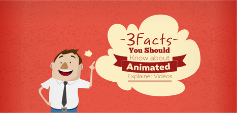 3 Facts You Should Know about Animated Explainer Videos - PitchWorx | Presentation Design Services and Character Animation Video | Scoop.it