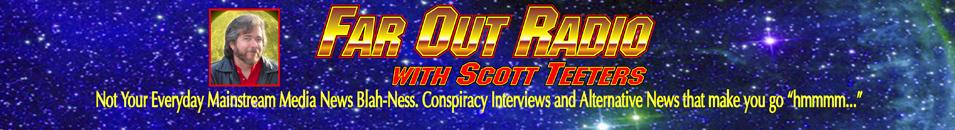 FarOutRadio with Scott Teeters