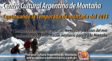 Alta montaña, escalada y montañismo :: CENTRO CULTURAL ARGENTINO DE MONTAÑA | ACTIVIDAD FÍSICA EN EL AMBIENTE NATURAL | Scoop.it
