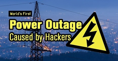 Hackers Cause World's First Power Outage with Malware | Informática Forense | Scoop.it