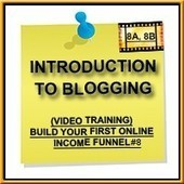 build your first online income funnel - vid 8 (introduction to blogging) | residual income & internet marketing & investing | Scoop.it