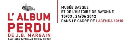 L'album perdu de J.B MARGAIN | Généalogie en Pyrénées-Atlantiques | Scoop.it