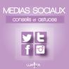 Médias sociaux : Conseils, Astuces et stratégies