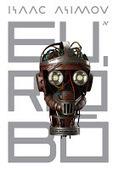 Dito pelo Maldito: 5 Livros de ficção científica que assustam com a Inteligência Artificial | Paraliteraturas + Pessoa, Borges e Lovecraft | Scoop.it