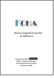 Koha: Manual de la Intranet para uso de bibliotecarios | Universo Abierto | Software libre para bibliotecas | Scoop.it