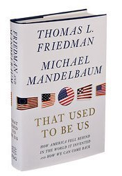 'That Used to Be Us' by Friedman and Mandelbaum - Review | Learning, Teaching & Leading Today | Scoop.it
