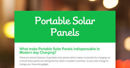 Benefits of using Portable solar panels | Huge impact of global sourcing in modern business | Scoop.it