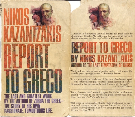 The Life & Writings of Nikos Kazantzakis (with a review of his Report To Greco)   #Crete Island Adventure   Scoop.it
