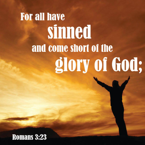 Romans 3:23 - all have sinned | Thoughts from the Deep | Scoop.it