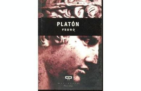 El último lugar donde aún hay silencio: Platón - Fedro   Platón   Scoop.it